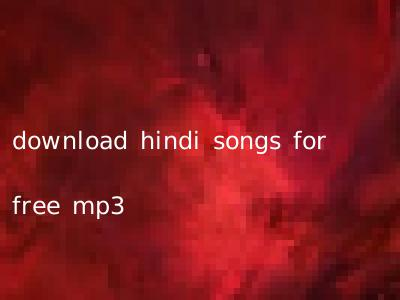 download hindi songs for free mp3