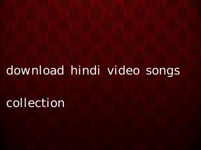 download hindi video songs collection