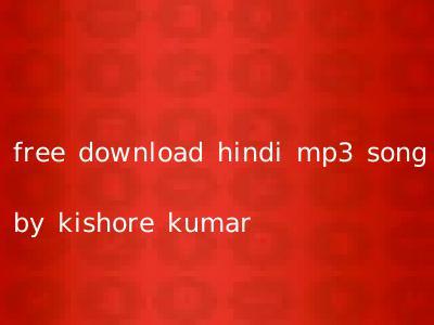 free download hindi mp3 song by kishore kumar