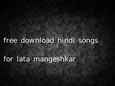 free download hindi songs for lata mangeshkar