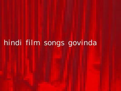 hindi film songs govinda