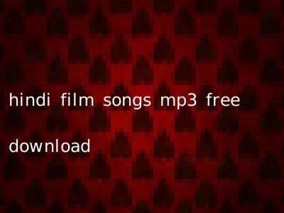 hindi film songs mp3 free download