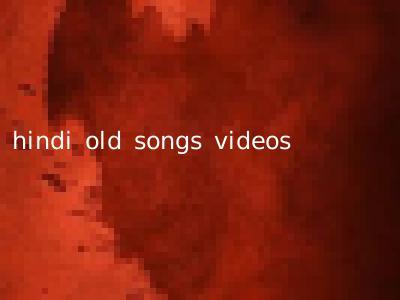 hindi old songs videos