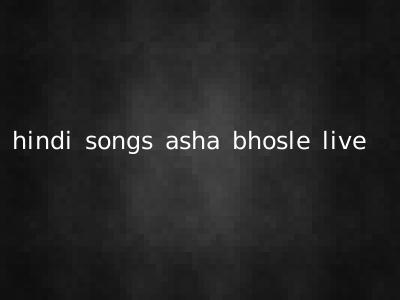 hindi songs asha bhosle live