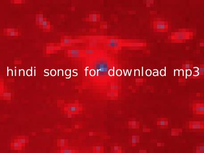 hindi songs for download mp3