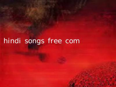 hindi songs free com