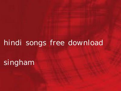 hindi songs free download singham