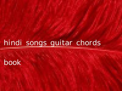 hindi songs guitar chords book