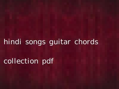 hindi songs guitar chords collection pdf