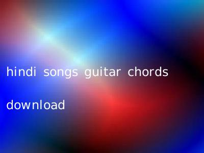 hindi songs guitar chords download