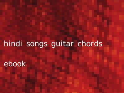 hindi songs guitar chords ebook