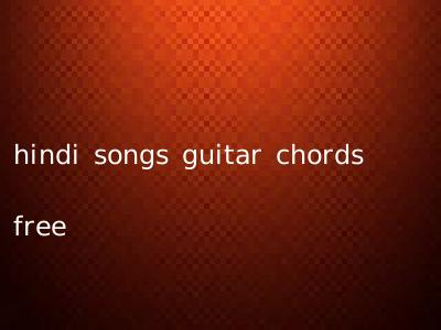 hindi songs guitar chords free