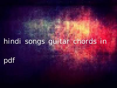 hindi songs guitar chords in pdf