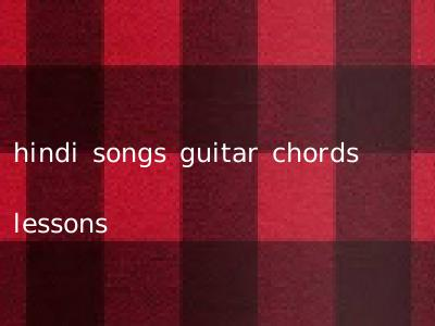 hindi songs guitar chords lessons