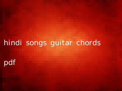 hindi songs guitar chords pdf