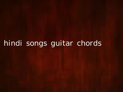 hindi songs guitar chords