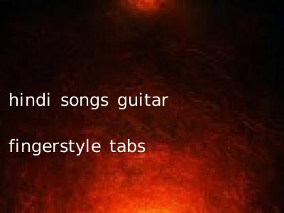 hindi songs guitar fingerstyle tabs