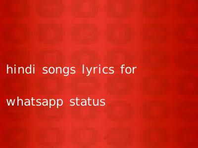 Hindi Songs Lyrics For Whatsapp Status Hindioldsongsin