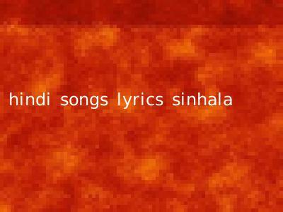 hindi songs lyrics sinhala