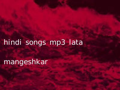 hindi songs mp3 lata mangeshkar