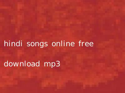 hindi songs online free download mp3
