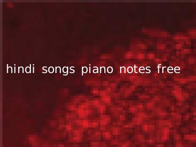 Hindi Songs Piano Notes Free Hindi Oldsongs In Learn to form scales, chords and arpeggios. hindi songs piano notes free hindi oldsongs in