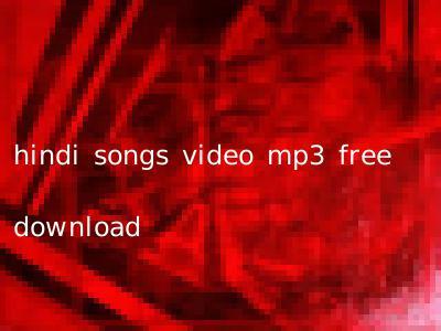 hindi songs video mp3 free download