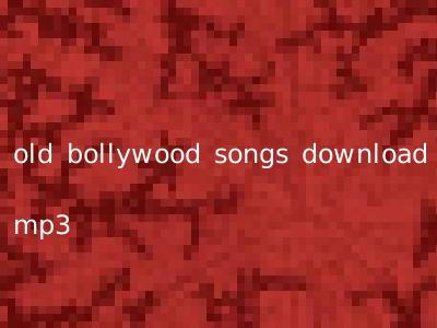 old bollywood songs download mp3