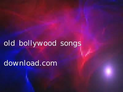 old bollywood songs download.com