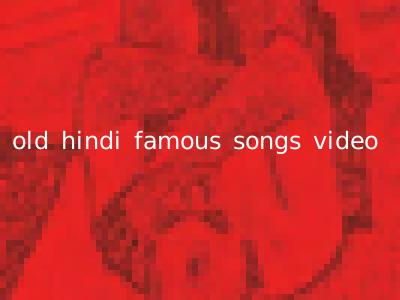 old hindi famous songs video