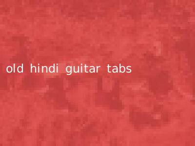 old hindi guitar tabs