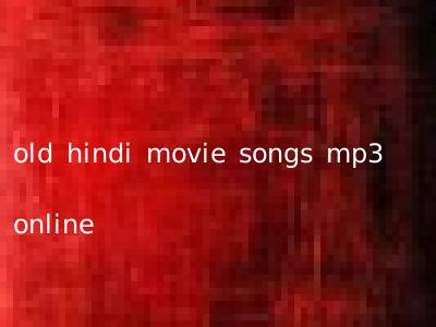 old hindi movie songs mp3 online