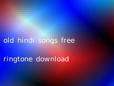 old hindi songs free ringtone download