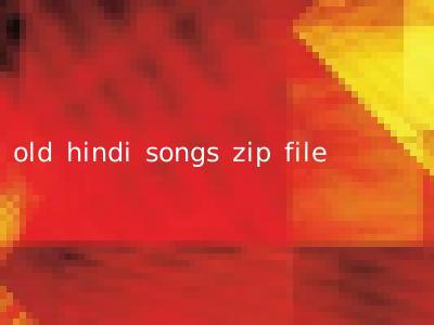 old hindi songs zip file