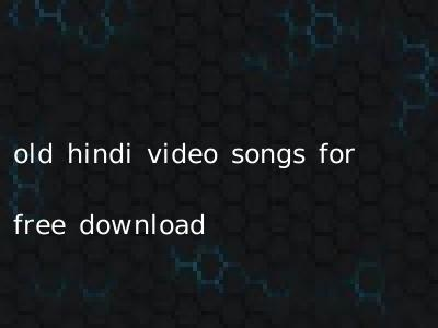 old hindi video songs for free download