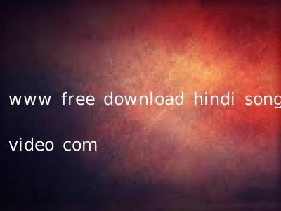 www free download hindi song video com