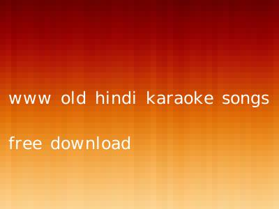 www old hindi karaoke songs free download