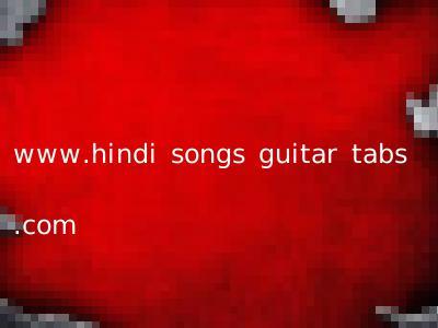 www.hindi songs guitar tabs .com
